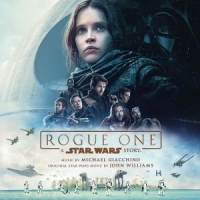"""Soundtrack Review: """"Rogue One: A Star Wars Story"""" – Michael Giacchino"""