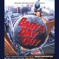 "Soundtrack Release: ""Baby's Day Out"" - Bruce Broughton"