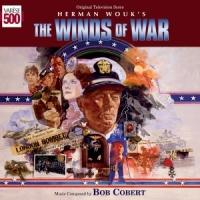 "Soundtrack Release: ""The Winds of War"" - Bob Cobert"