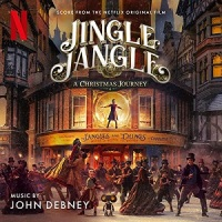 "Soundtrack Review: ""Jingle Jangle: A Christmas Journey"" - John Debney"