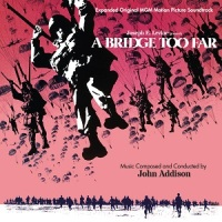 "Soundtrack Release: ""A Bridge Too Far"" - John Addison"