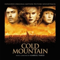 "Soundtrack Release: ""Cold Mountain"" - Gabriel Yared"