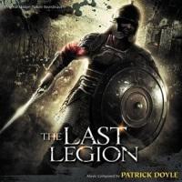 """Soundtrack Review: """"The Last Legion"""" - Patrick Doyle"""