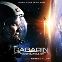 "Soundtrack Release: ""Gagarin: First in Space"" - George Kallis"