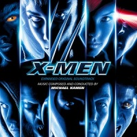 "Soundtrack Release: ""X-Men"" - Michael Kamen"