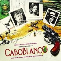 "Soundtrack Release: ""Cabo Blanco"" (1980) - Jerry Goldsmith"